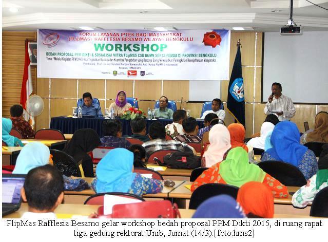 FlipMAS Rafflesia Gelar Workshop Bedah Proposal PPM Dikti