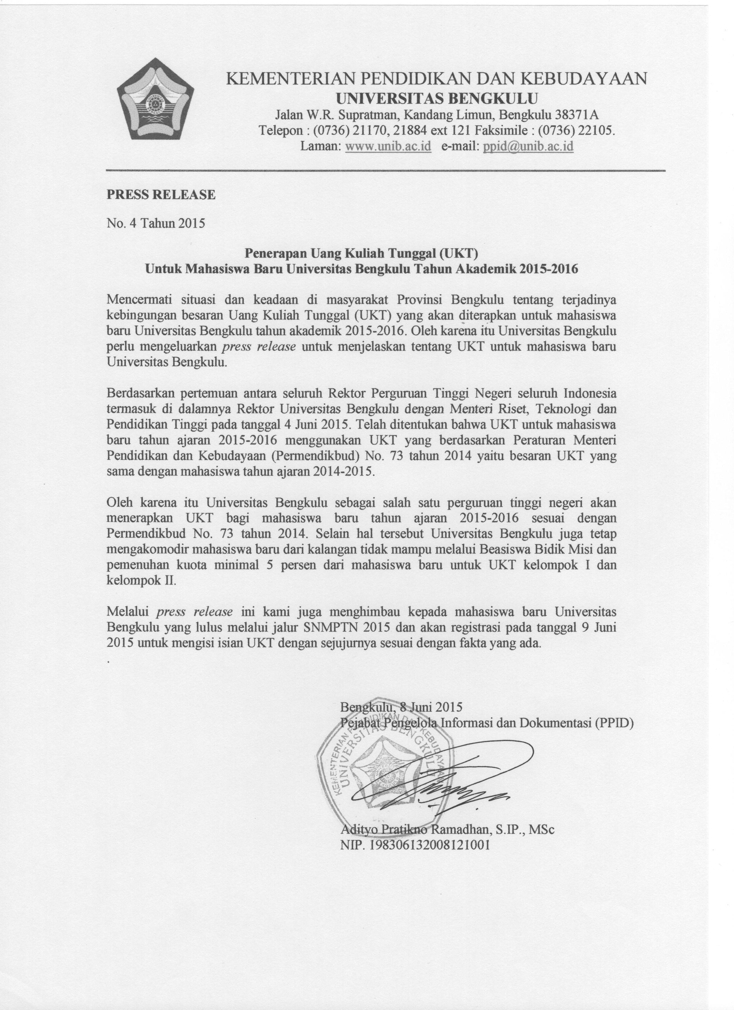 Lebih Lengkapnya Silahkan Download Press Release Ppid Unib Di Sini
