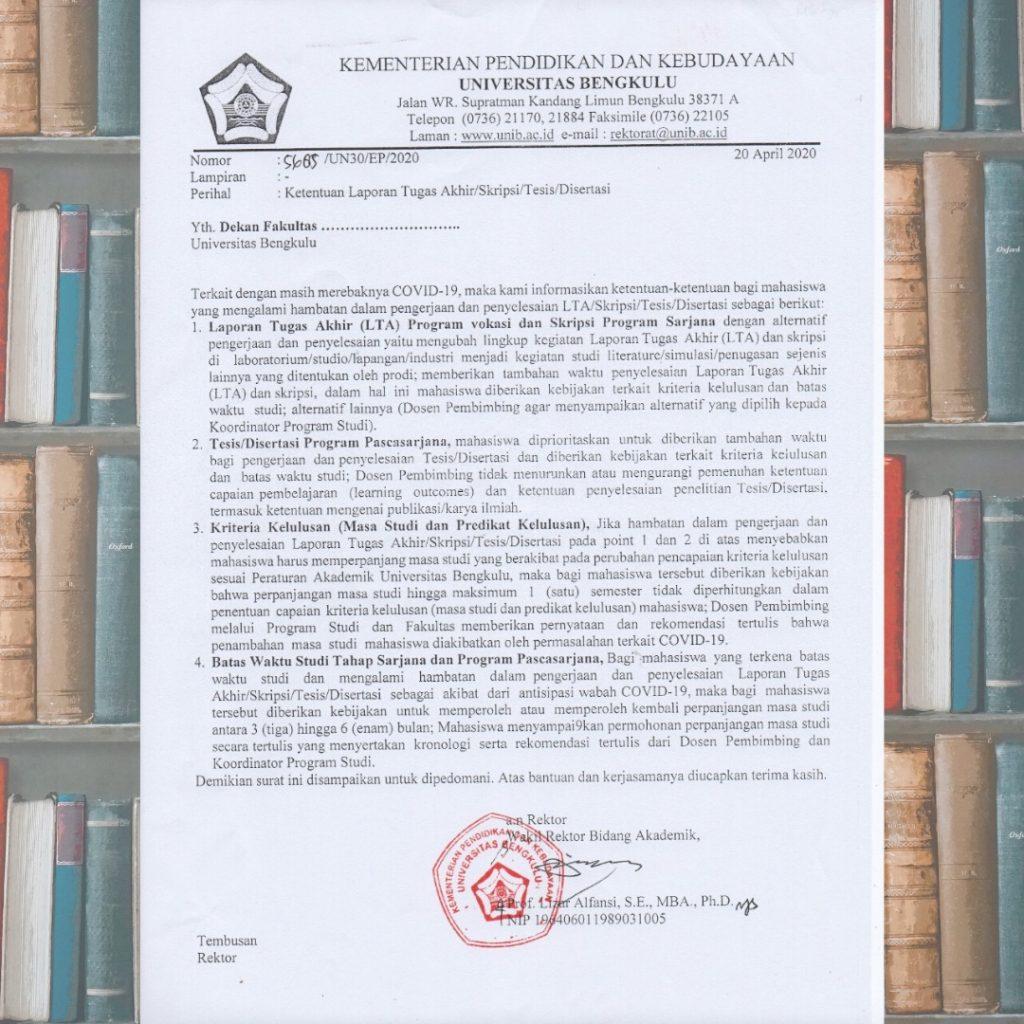 Ketentuan Laporan Tugas Akhir Skripsi Tesis Disertasi Pada Masa Pandemi Covid 19 Universitas Bengkulu