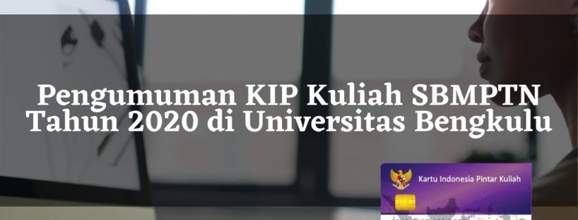 Pengumuman KIP Kuliah SBMPTN Tahun 2020 di Universitas Bengkulu