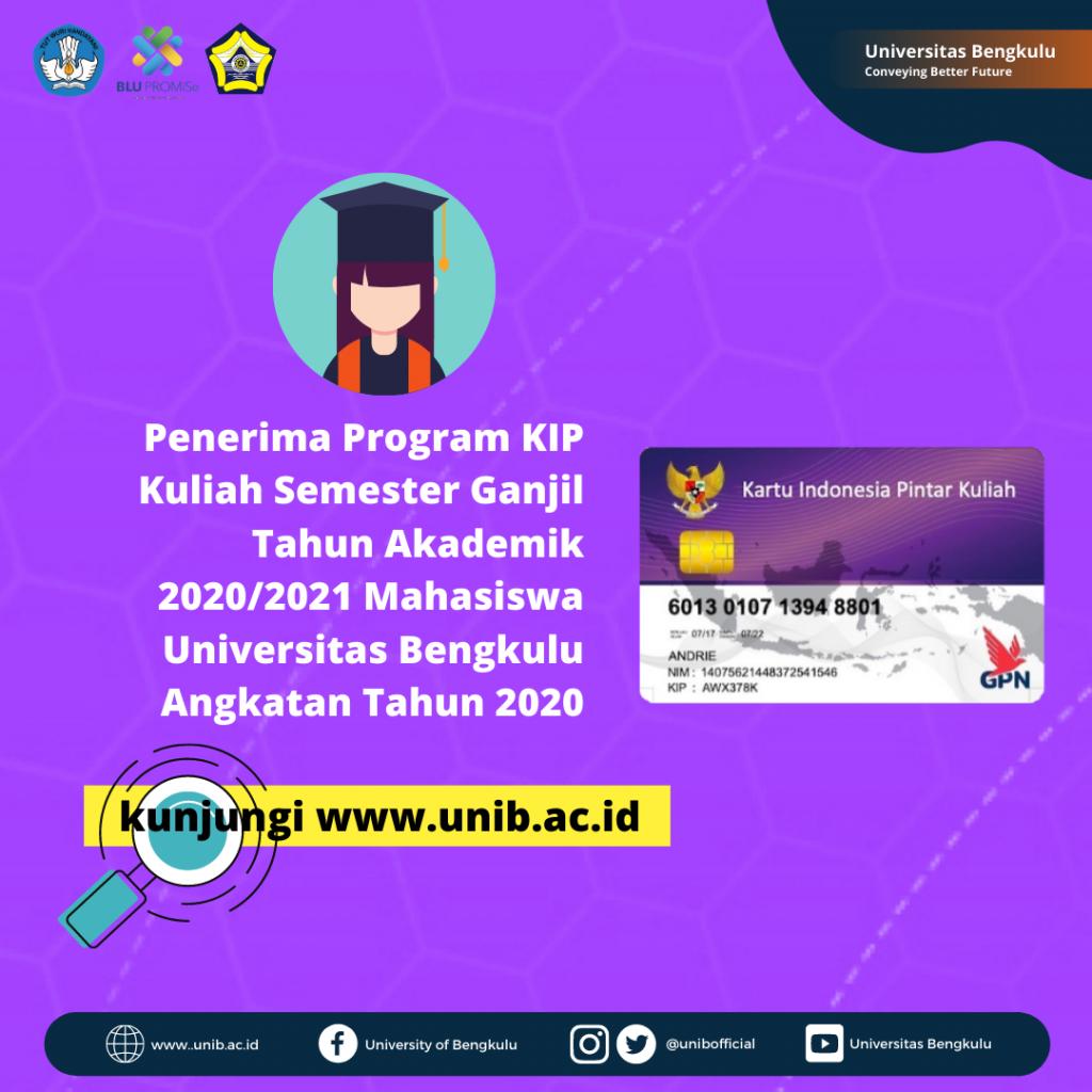 Penerima Program Kip Kuliah Semester Ganjil Tahun Akademik 2020 2021 Mahasiswa Universitas Bengkulu Angkatan Tahun 2020 Universitas Bengkulu
