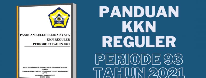 Panduan KKN Reguler Periode 93 Tahun 2021