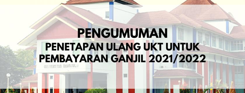 Pengumuman Penetapan Ulang UKT untuk Pembayaran Ganjil 2021/2022