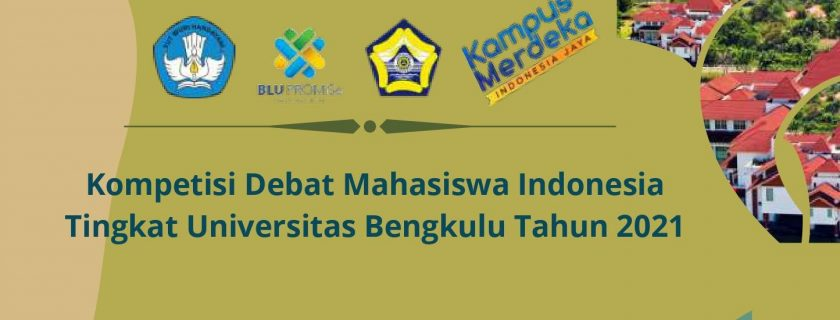 KDMI UNIB 2021 (Kompetisi Debat Mahasiswa Indonesia Universitas Bengkulu)