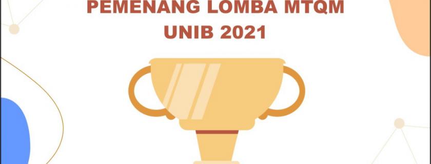 Pemenang Lomba MTQM Universitas Bengkulu 2021