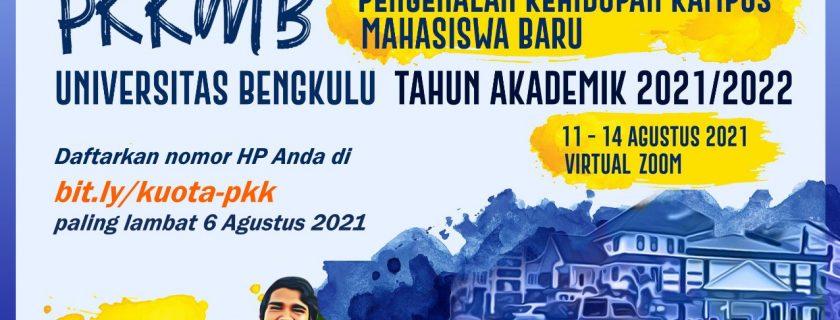 Program Bantuan Kuota Pengenalan Kehidupan Kampus Mahasiswa Baru (PKKBM) Universitas Bengkulu Tahun Akademik 2021/2022