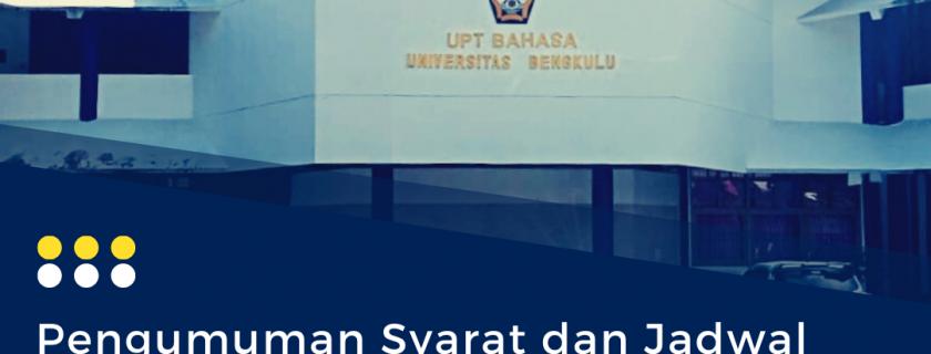Pengumuman Syarat dan Jadwal Tes TOEFL Wisudawan/ti Universitas Bengkulu Periode ke-96